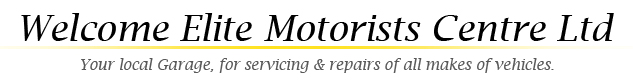Welcome Elite Motorists Centre Ltd | Your local Garage, for servicing & repairs of all makes of vehicles.