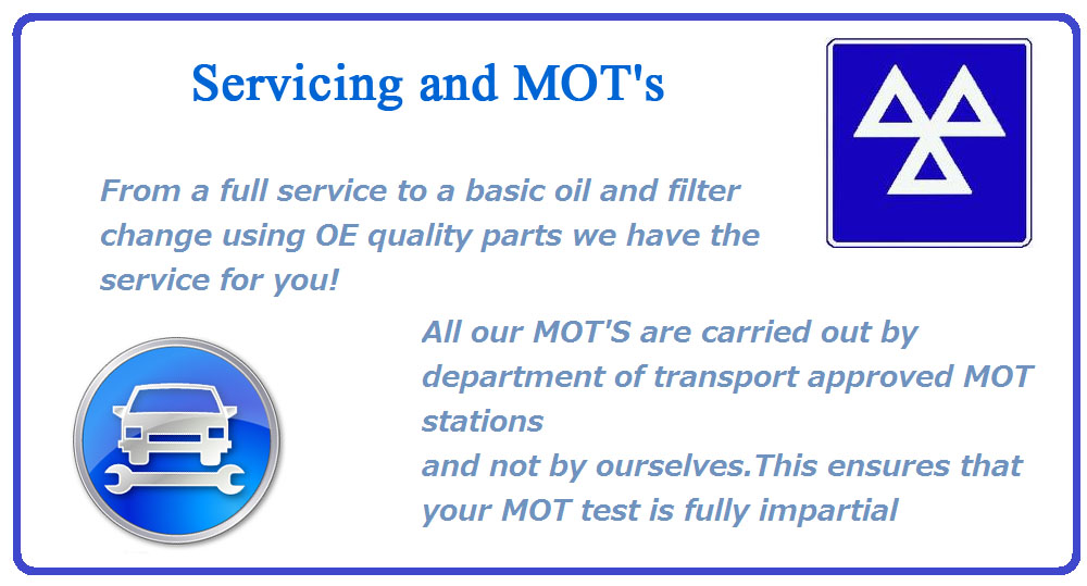 From a full service to a basic oil and filter change using OE quality parts we have the service for you!  All our MOT'S are carried out by department of transport approved MOT stations, and not by ourselves. This ensures that your MOT test is fully impartial.